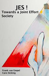 JES! towards a joint effort society, Empel, Frank van, Ebook