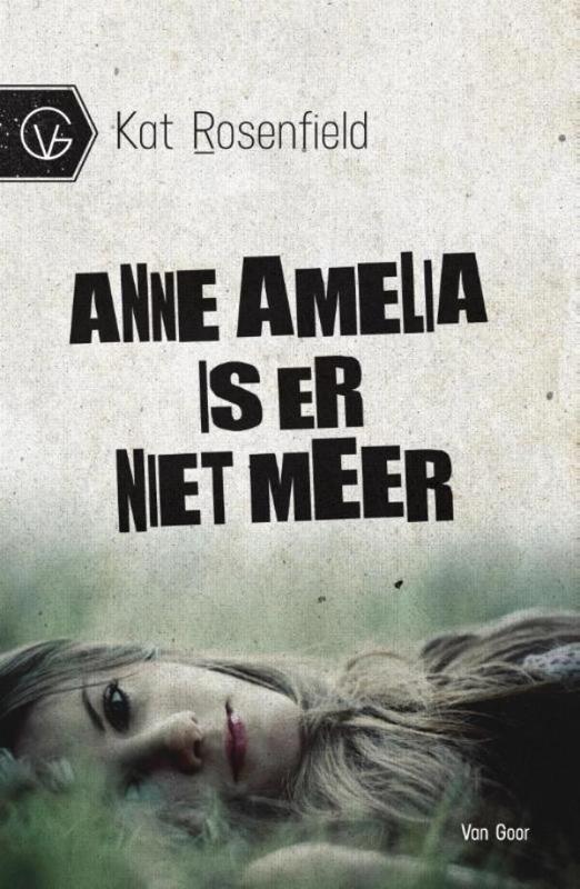 Anne Amelia is er niet meer Rosenfield, Kat, Ebook