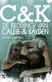 De redding van Callie en Kayden