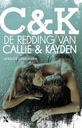 De redding van Callie en Kayden Sorensen, Jessica, Ebook