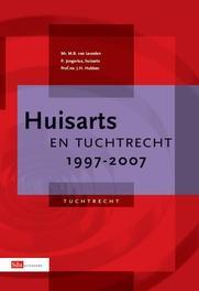 Huisarts en tuchtrecht / 1997-2007 Leusden, M.B. van, Ebook