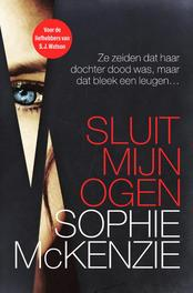 Sluit mijn ogen McKenzie, Sophie, Ebook