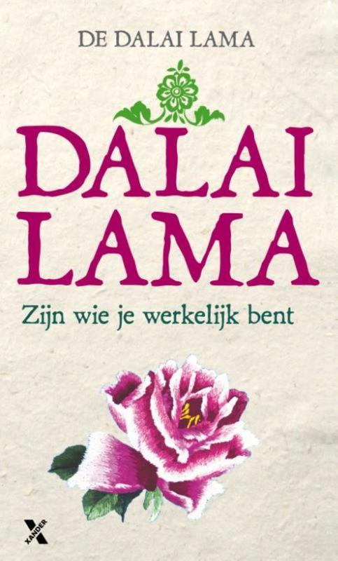 Zijn wie je werkelijk bent het boeddhistische pad naar zelfkennis, Lama, Dalai, Ebook