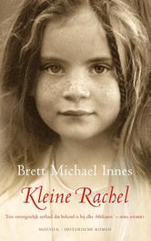 Kleine Rachel een onvergetelijk verhaal dat bekend is bij elke Afrikaner, Brett Michael, Ebook