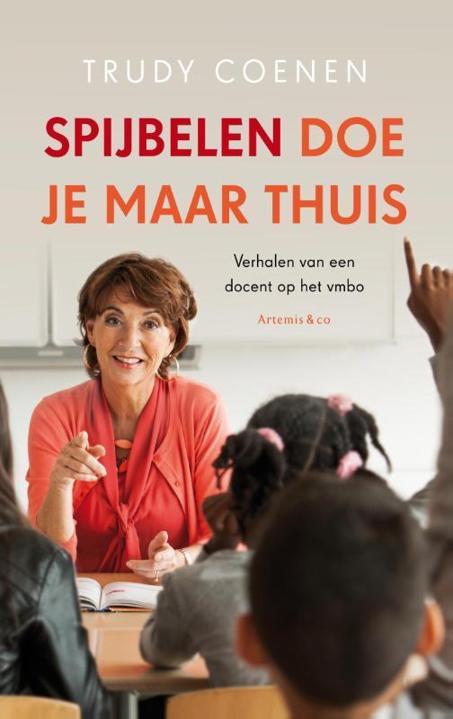 Spijbelen doe je maar thuis Coenen, Trudy, Ebook