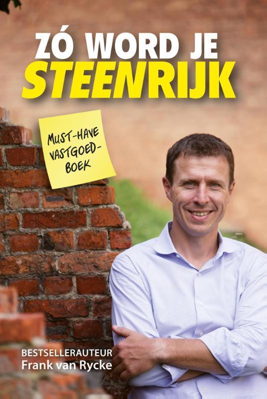 Zo word je steenrijk Rycke, Frank van , Ebook