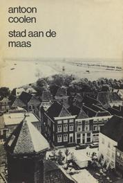 Stad aan de Maas Coolen, Antoon, Ebook