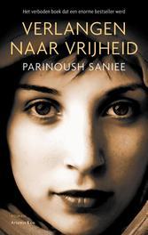 Verlangen naar vrijheid Saniee, Parinoush, Ebook