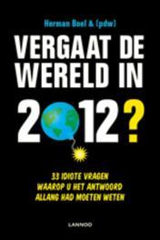 Vergaat de wereld in 2012? 33 idiote vragen waarop u het antwoord allang had moeten weten, Boel, Herman, Ebook