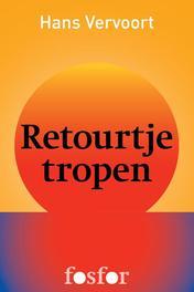Retourtje tropen een reis door het hart van Sumatra en Java (met een stop in Singapore), Vervoort, Hans, Ebook
