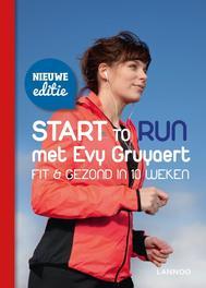 Start to run met Evy Gruyaert fit en gezond in 10 weken, Gruyaert, Evy, Ebook