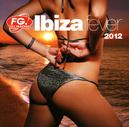 IBIZA FEVER 2012 BY BOB...