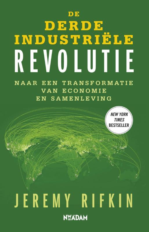 De derde industriele revolutie naar een transformatie van economie en samenleving, Rifkin, Jeremy, Ebook