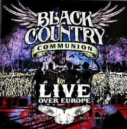 LIVE OVER EUROPE BLACK COUNTRY COMMUNION, CD