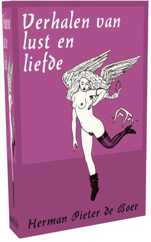 Verhalen van lust en liefde Boer, Herman Pieter de, Ebook