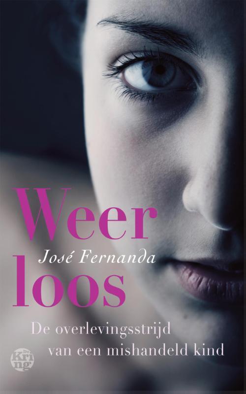 Weerloos de overlevingsstrijd van een mishandeld kind, Fernanda, Jose, Ebook