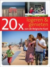 20 x logeren & genieten aan de Belgische Kust Allegaert, Sophie, Ebook