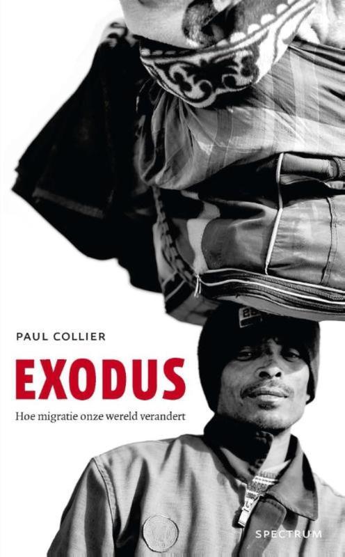 Exodus hoe migratie onze wereld verandert, Collier, Paul, Ebook