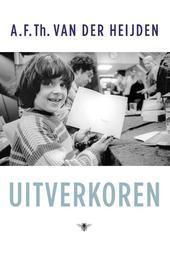 Uitverkoren Heijden, A.F.Th. van der, Ebook