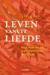 Leven vanuit liefde een pad naar existentieel welzijn, Mia, Ebook