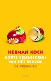 Een korte geschiedenis van het bedrog Koch, Herman, Ebook
