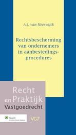 Rechtsbescherming van ondernemers in aanbestedingsprocedures Heeswijck, A.J. van, Ebook