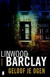 Geloof je ogen Barclay, Linwood, Ebook