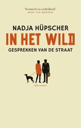 In het wild gesprekken van de straat, Hupscher, Nadja, Ebook