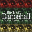 BIRTH OF DANCEHALL