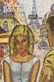 De liefde van Bob en Daphne / 2 Aalberse, Han B., Ebook