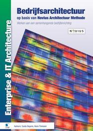 Bedrijfsarchitectuur op basis van Novius Architectuur Methode werken aan een samenhangende bedrijfsinrichting, Bayens, Guido, Ebook