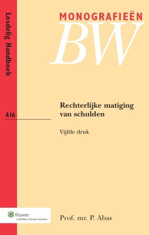 Rechterlijke matiging van schulden Abas, P., Ebook