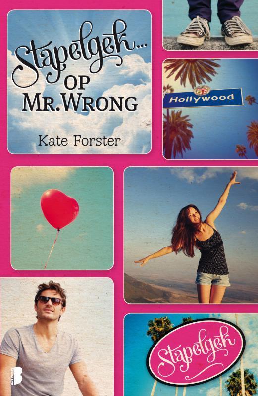 Stapelgek... op Mr. Wrong Forster, Kate, Ebook