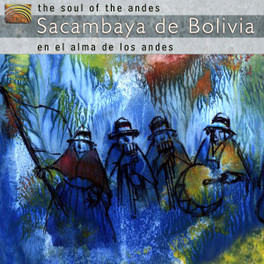 SOUL OF THE ANDES EN ALMA DE LOS ANDES SACAMBAYA DE BOLIVIA, CD