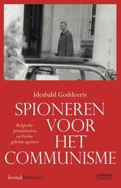 Spioneren voor het communisme Goddeeris, I., Ebook