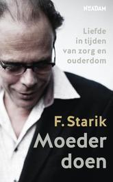 Moeder doen liefde in tijden van zorg en ouderdom, Starik, F., Ebook