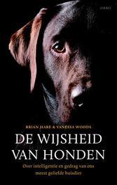 De wijsheid van honden Over intelligentie en gedrag van ons meest geliefde huisdier, Hare, Brian, Ebook