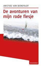 De avonturen van mijn rode flesje Bienefeldt, Aristide von, Ebook