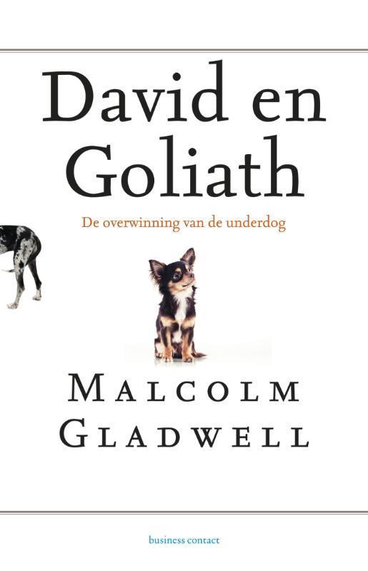 David en Goliath de overwinning van de underdog, Gladwell, Malcom, Ebook
