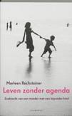Leven zonder agenda