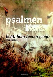 Licht, kom tevoorschijn / deel muziekboek muziekboek bij Psalmen voor nu cd 9, Niels, Ebook