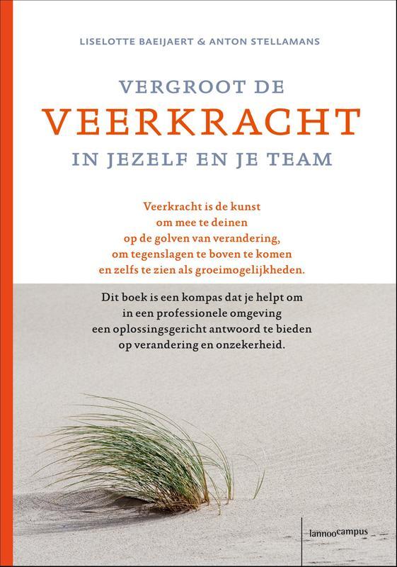 Vergroot de veerkracht in jezelf en je team oplossingsgerichte wegwijzer in een tijd van snelle veranderingen, Baeijaert, Liselotte, Ebook
