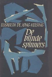 De blinde spinners Keesing, Elisabeth, Ebook