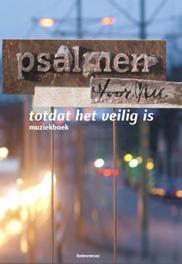 Totdat het veilig is / deel muziekboek muziekboek bij Psalmen voor Nu cd 1, Visser, Bart, Ebook