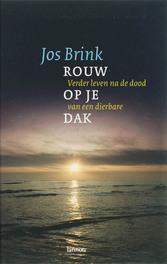 Rouw op je dak verder leven na de dood van een dierbare, Brink, Jos, Ebook