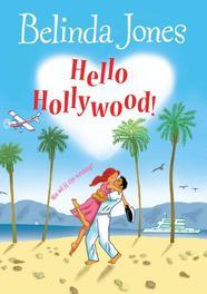 Hello Hollywood wie wil jij zijn vandaag?, Jones, Belinda, Ebook