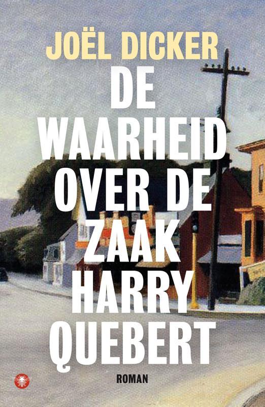 De waarheid over de zaak Harry Quebert Dicker, Joël, Ebook
