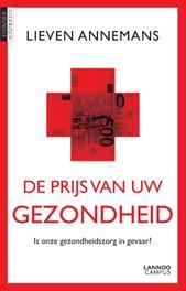 De prijs van uw gezondheid is onze gezondheidszorg in gevaar?, Annemans, Lieven, Ebook