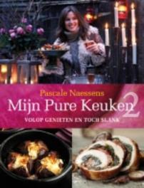 Mijn pure keuken 2 volop genieten en toch slank, Naessens, Pascale, Ebook