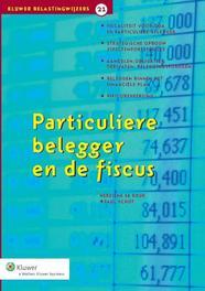 Particuliere belegger en de fiscus Schut, Paul, Ebook